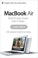 MacBook Air. Now it's even faster than it looks. Get special student pricing. Click to learn more at the Apple Store for Education.